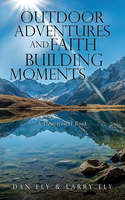 Picture of Outdoor Adventures and Faith Building Moments