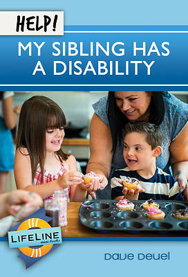 Picture of Help! My Sibling Has a Disability