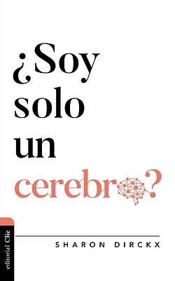Picture of ¿soy Solo Un Cerebro?