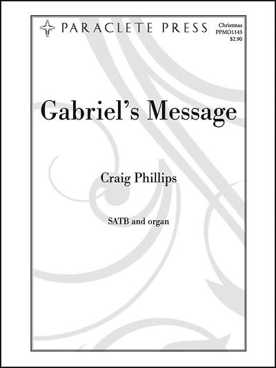 Gabriels Message SATB Anthem