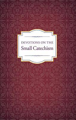 Picture of Devotions on the Small Catechism