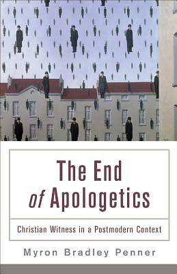 The End of Apologetics