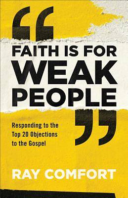 Picture of Faith Is for Weak People
