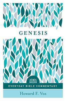 Genesis- Everyday Bible Commentary