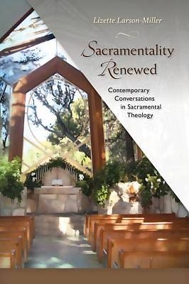 Sacramentality Renewed [ePub Ebook]