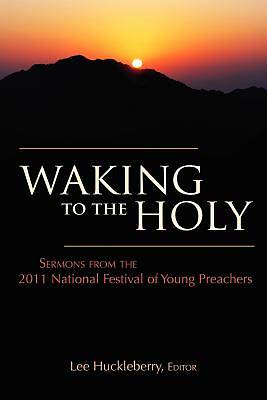 Waking to the Holy [ePub Ebook]