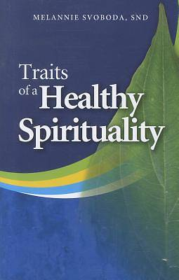 Picture of Traits of a Healthy Spirituality