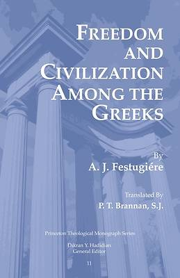 Picture of Freedom and Civilization Among the Greeks