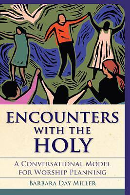 Picture of Encounters with the Holy