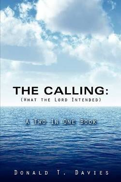 The Calling (What the Lord Intended)