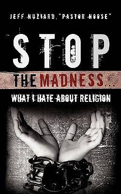 Stop the Madness...