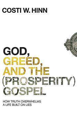 Picture of God, Greed, and the (Prosperity) Gospel CD