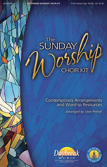 The Sunday Worship Choir Kit Choral Book