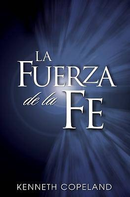 The Force of Faith Spanish