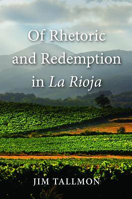 Of Rhetoric and Redemption in La Rioja