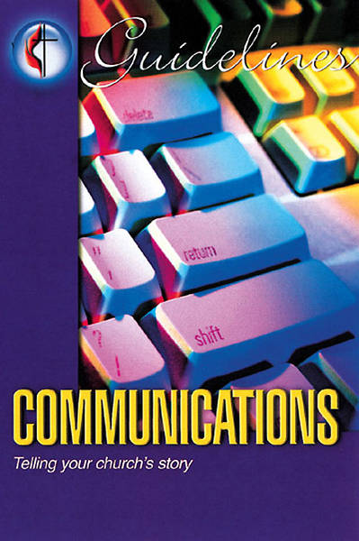 Guidelines 2005-2008 Communications
