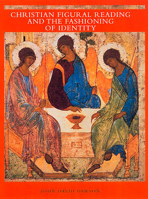 Christian Figural Reading and the Fashioning of Identity [Adobe Ebook]