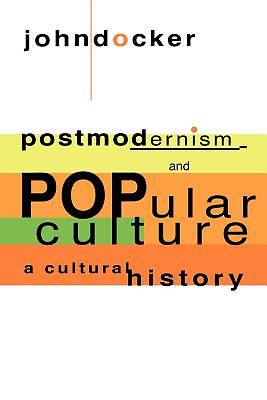 Picture of Postmodernism and Popular Culture