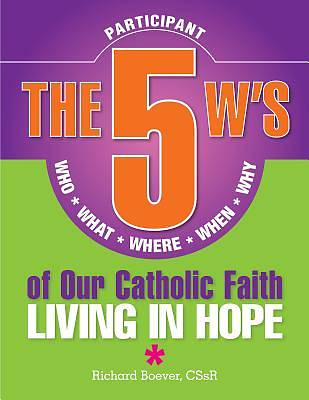 Picture of The 5 W's of Our Catholic Faith