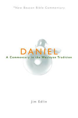 New Beacon Bible Commentary, Daniel