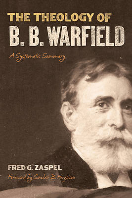 Picture of The Theology of B. B. Warfield