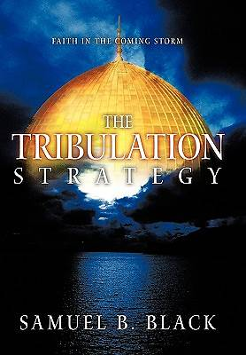 Picture of The Tribulation Strategy
