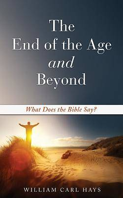 Picture of The End of the Age and Beyond
