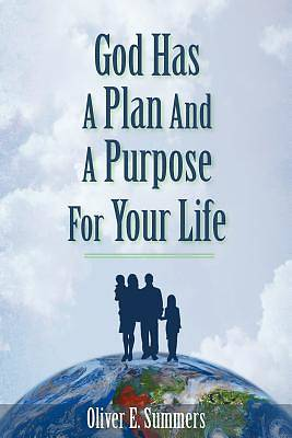 Picture of God Has a Plan and a Purpose for Your Life
