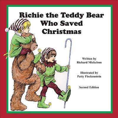 Richie the Teddy Bear Who Saved Christmas