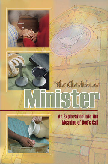 Picture of The Christian as Minister, Sixth Edition, 2006