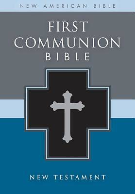 First Communion Bible - NAB New Testament