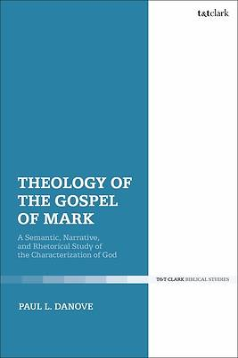 Picture of Theology of the Gospel of Mark