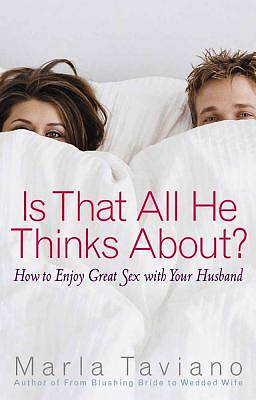 Is That All He Thinks About? [ePub Ebook]