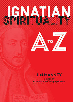 Picture of Ignatian Spirituality from A-Z