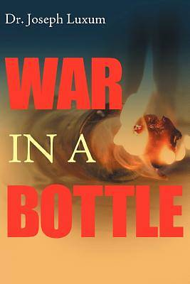 Picture of War in a Bottle