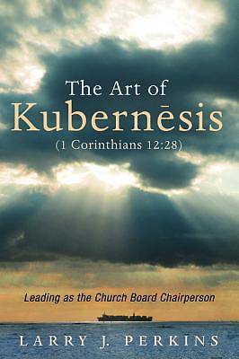Picture of The Art of Kubernesis (1 Corinthians 12