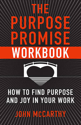 The Purpose Promise Workbook