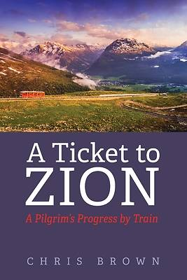 Picture of A Ticket to Zion