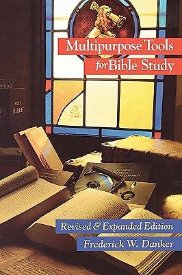 Multipurpose Tools for Bible Study: Frederick W. Danker ...