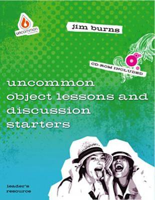 Uncommon Object Lesson and Discussion Starters