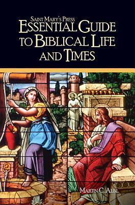 Essential Guide to Biblical Life and Times