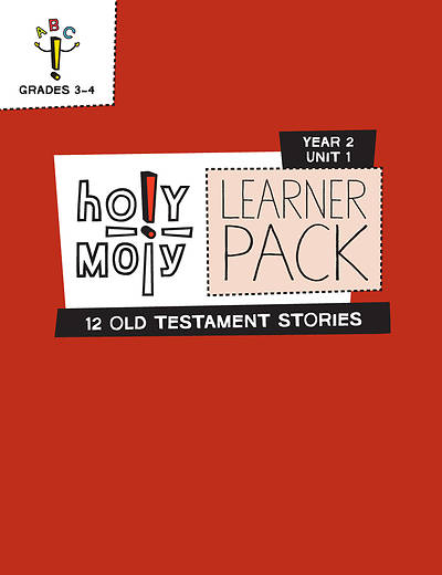 Picture of Holy Moly Grades 3-4 Learner Leaflets Year 2 Unit 1