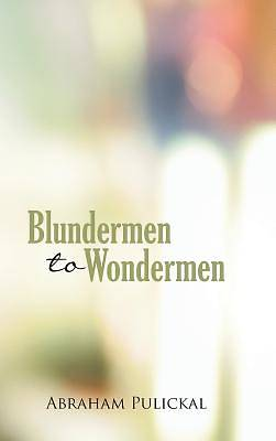 Blundermen to Wondermen