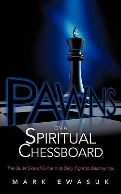 Pawns on a Spiritual Chessboard