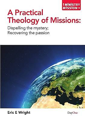 Picture of A Practical Theology of Missions