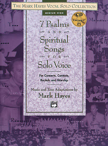 7 Psalms and Spiritual Songs for Solo Voice Songbook with Accompaniment CD (Medium High Voice)