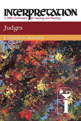 Interpretation Bible Commentary- Judges