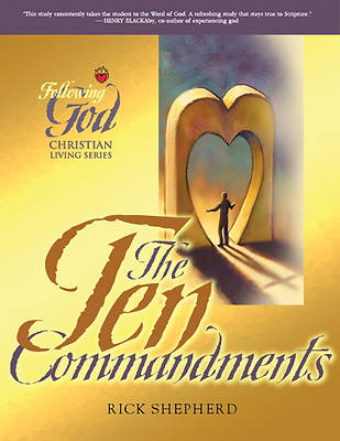 Following God the Ten Commandments
