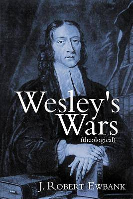 Picture of Wesley's Wars (Theological)
