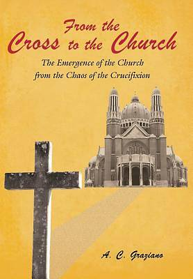 From the Cross to the Church